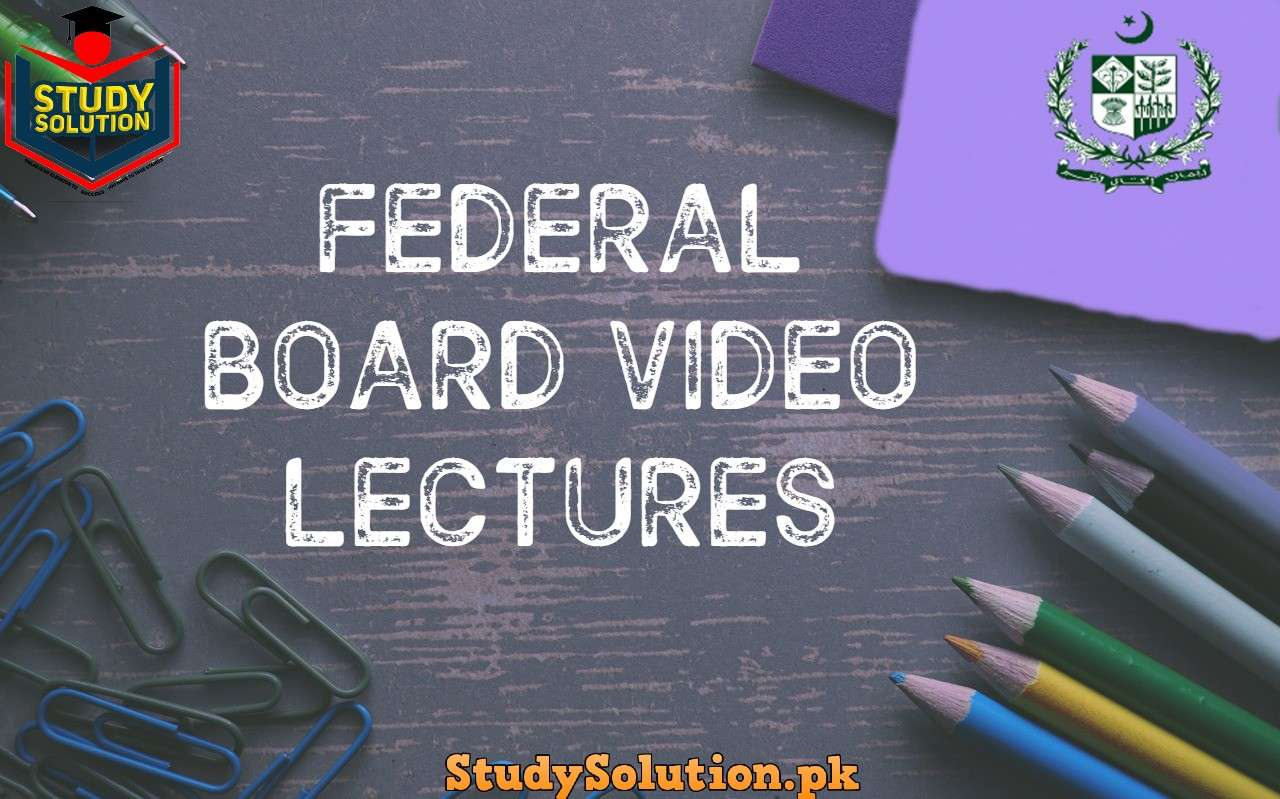 Free Download Federal Board Video Lectures