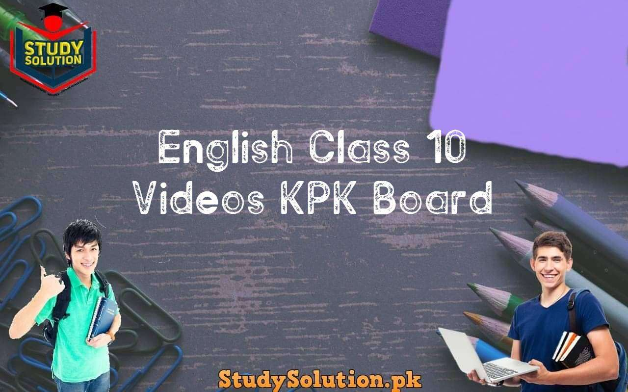 English Class 10 Videos KPK Board