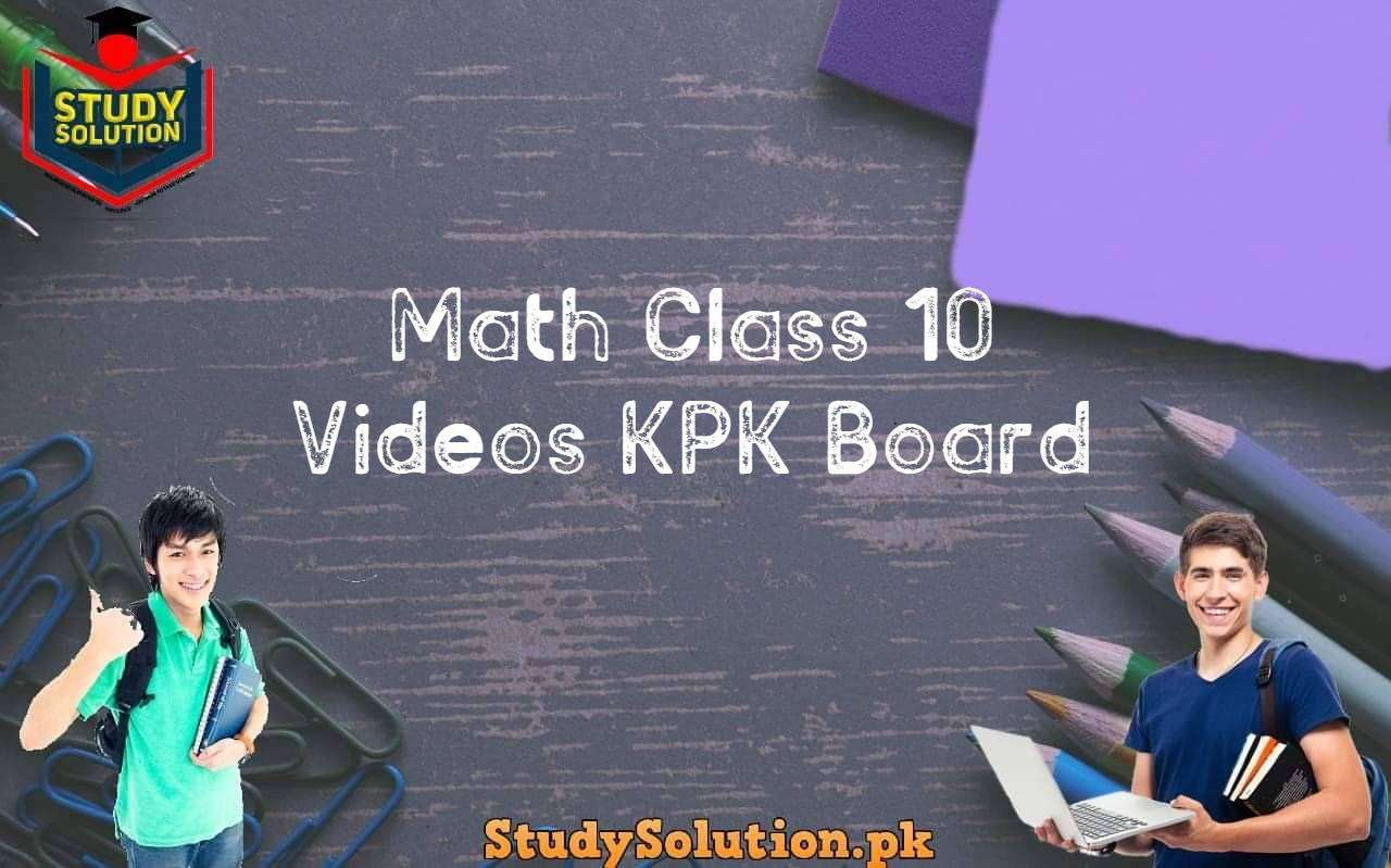 Math Class 10 Videos KPK Board
