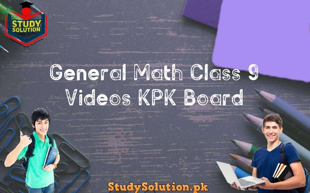 General Math Class 9 Videos KPK Board