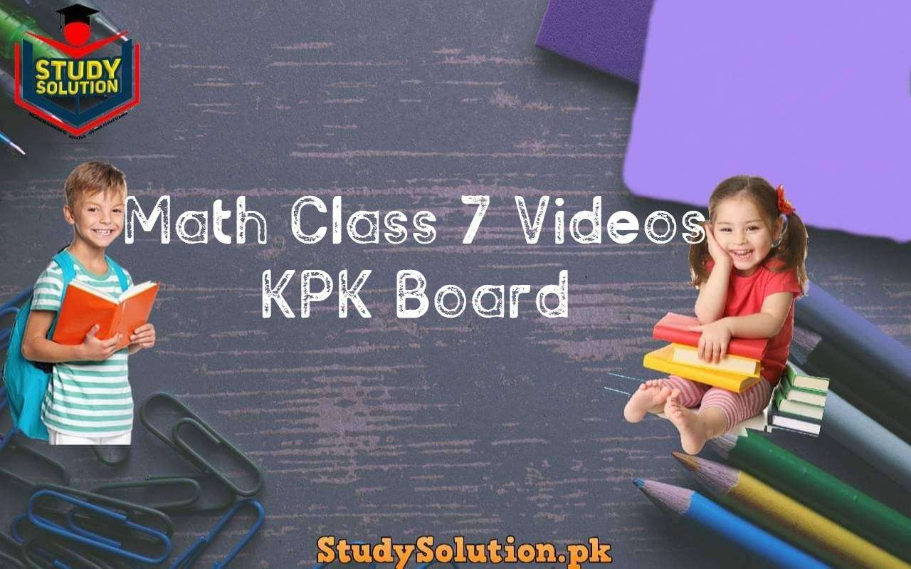 Math Class 7 Videos KPK Board