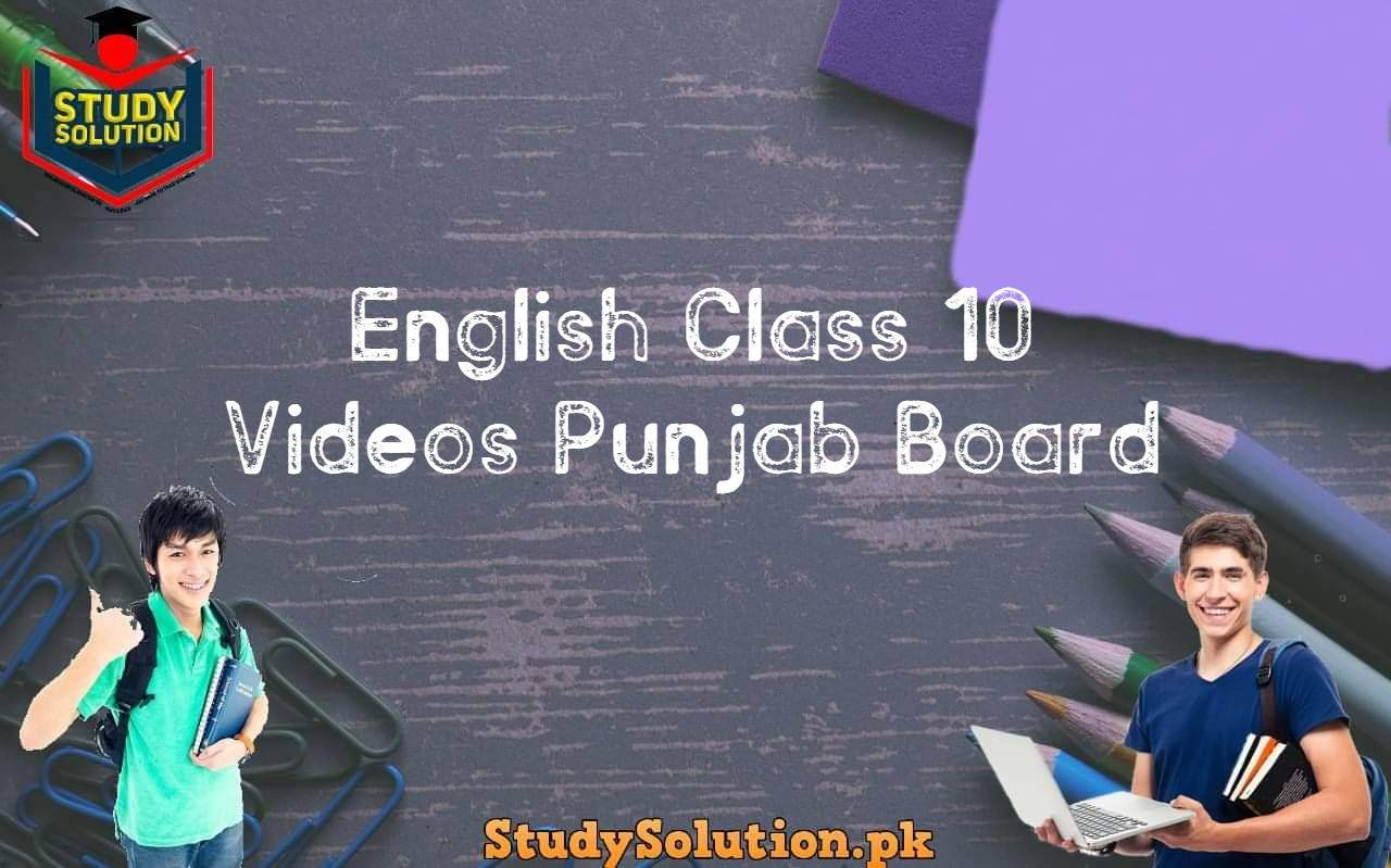 English Class 10 Videos Punjab Board