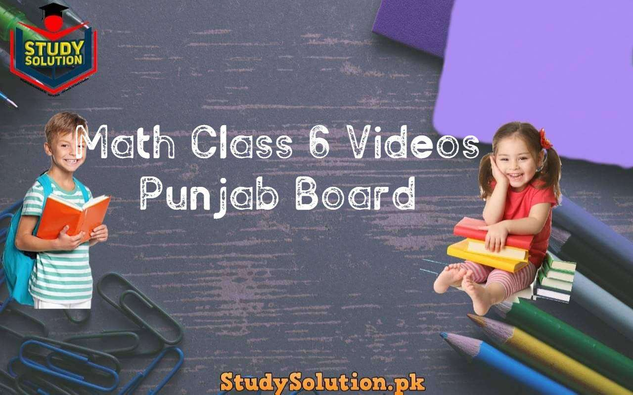 Math Class 6 Videos Punjab Board