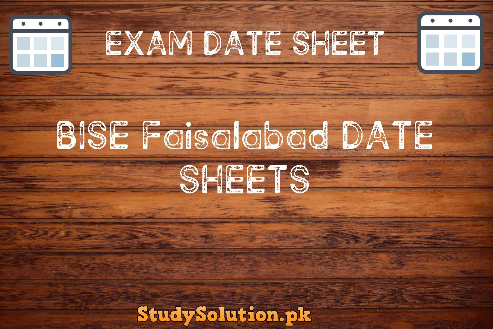 BISE Faisalabad Date Sheets