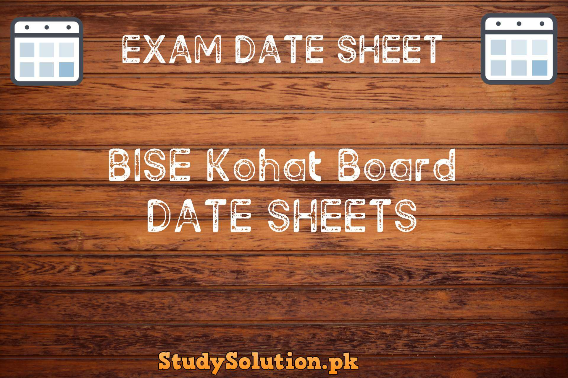 BISE Kohat Date Sheets