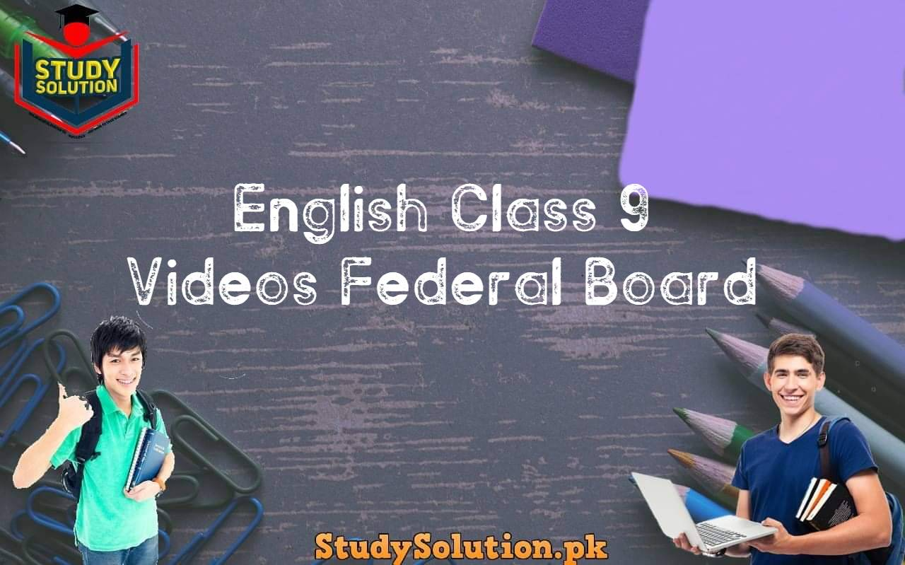 English Class 9 Videos Federal Board