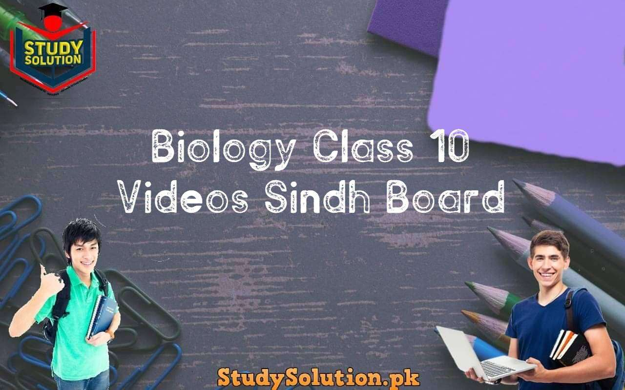 Biology Class 10 Videos Sindh Board