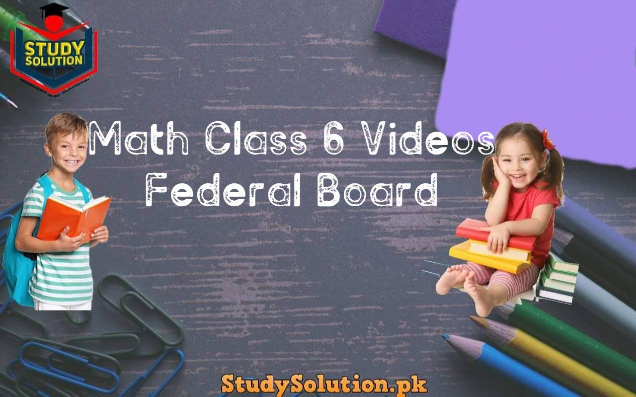 Math Class 6 Videos Federal Board