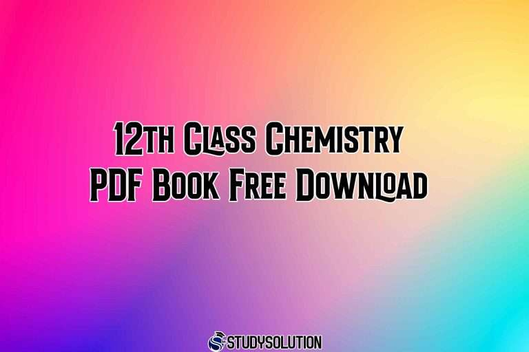 12th Class Chemistry PDF Book Free Download