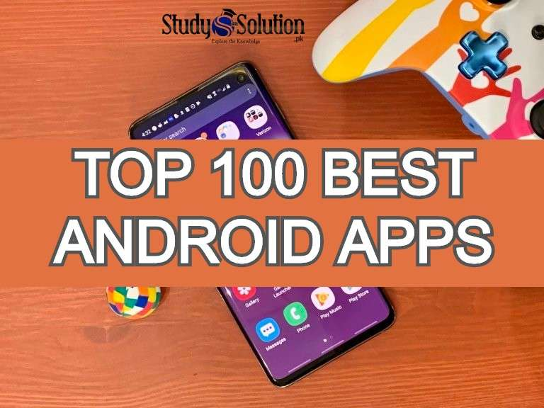 Top 100 Best Android Apps