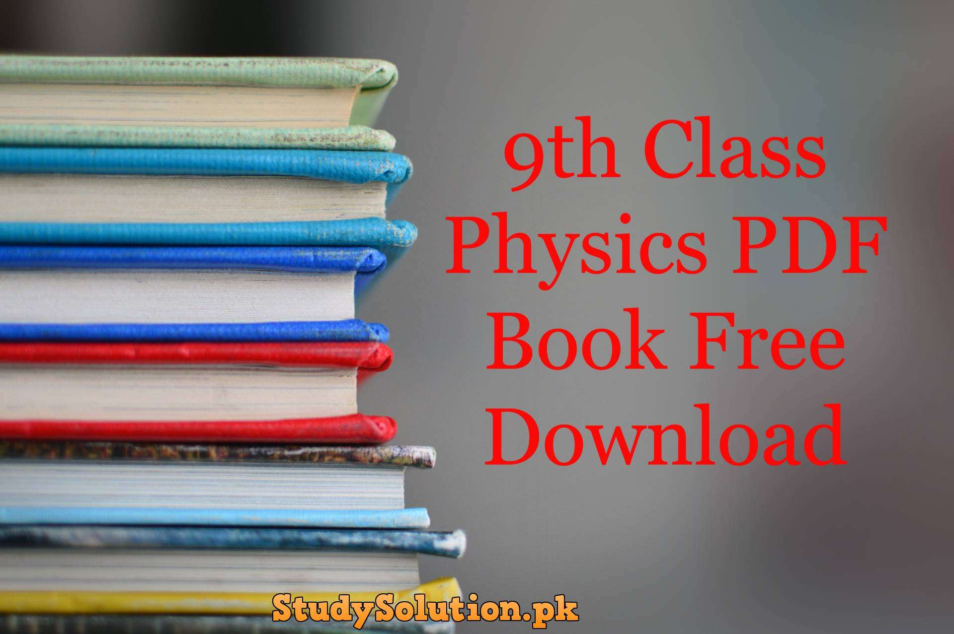 9th Class Physics PDF Book Free Download