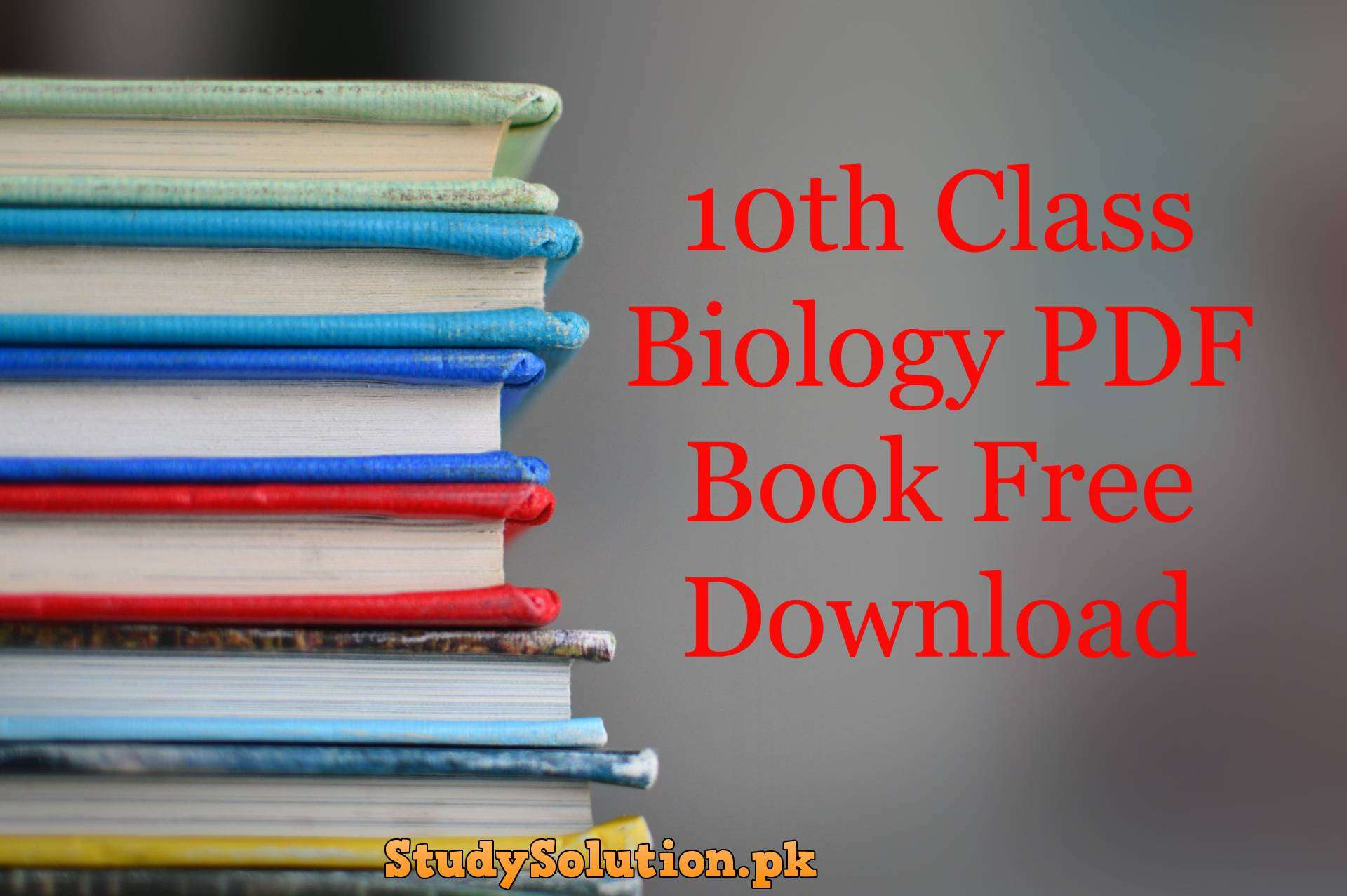 10th Class Biology PDF Book Free Download