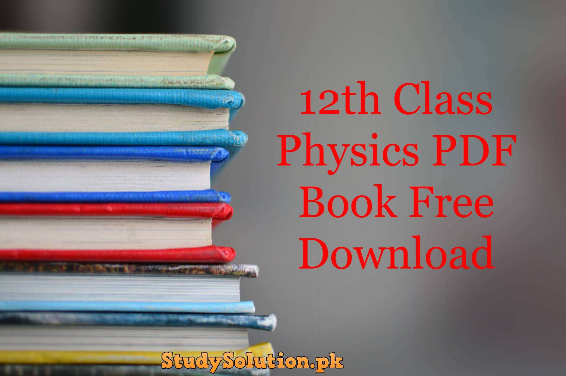 12th Class Physics PDF Book Free Download