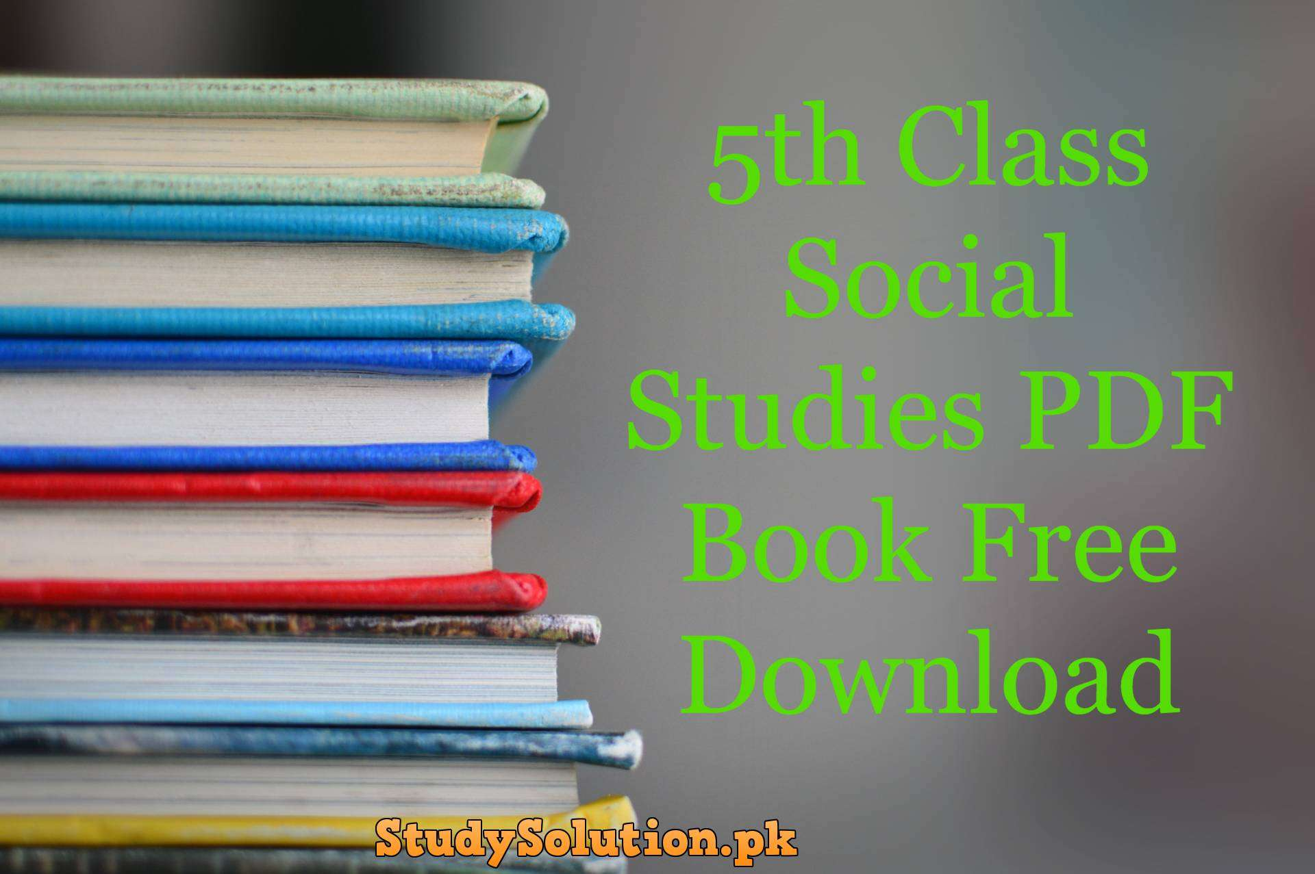 5th Class Social Studies PDF Book Free Download
