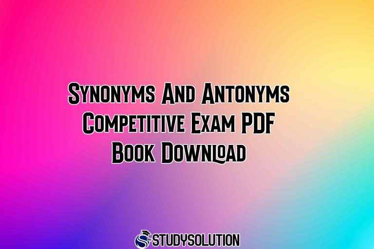 Synonyms And Antonyms Competitive Exam PDF Book Download