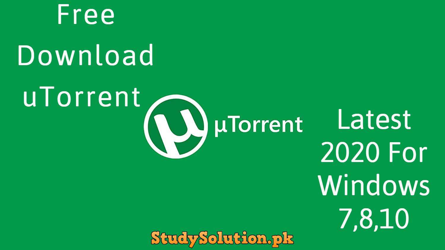 Download uTorrent Latest 2020 For Windows 7,8,10