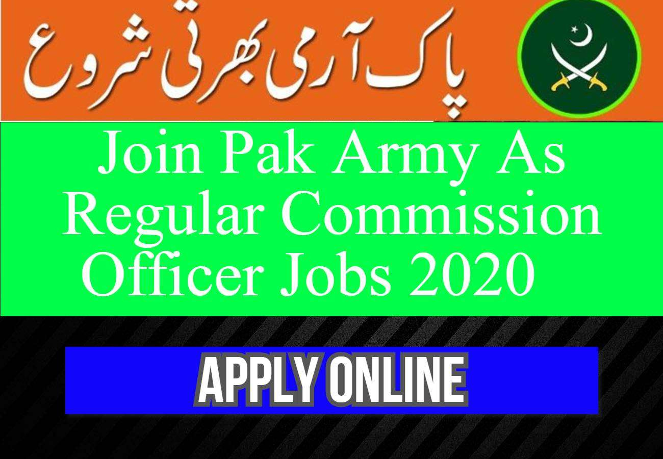 Join Pak Army As Regular Commission Officer Jobs Latest 2020