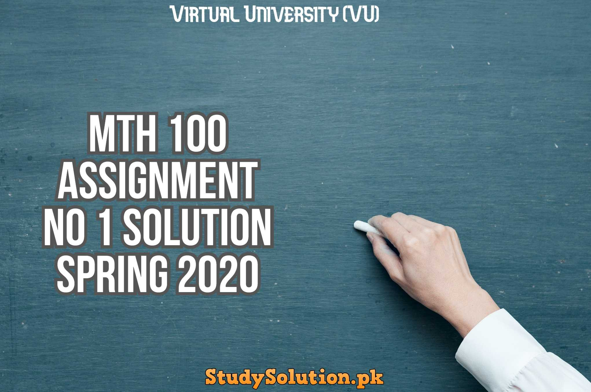 MTH 100 Assignment No 1 Solution Spring 2020
