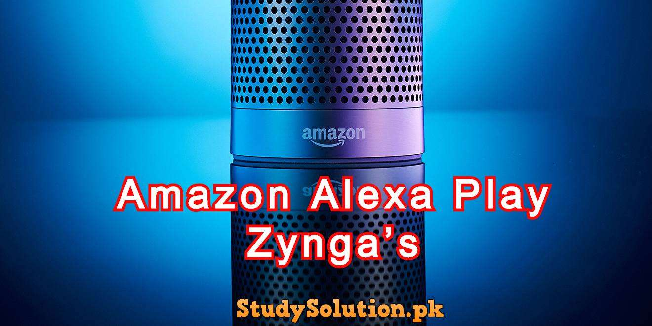 Amazon Alexa Play Is The Only Way To Play Zynga's